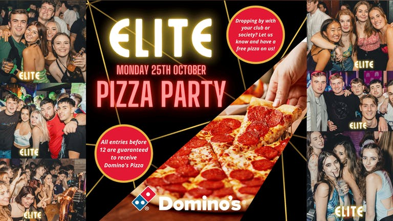 Elite Mondays at Ziggy's - PIZZA PARTY SPECIAL EVENT - 25th October