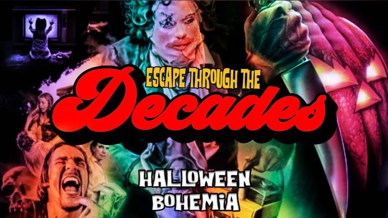 DECADES   ESCAPE THROUGH THE DECADES   HALLOWEEN SPECIAL   31st OCTOBER