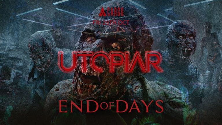 UTOPIAR   FRIDAY   END OF DAYS   CARGO   29TH OCTOBER