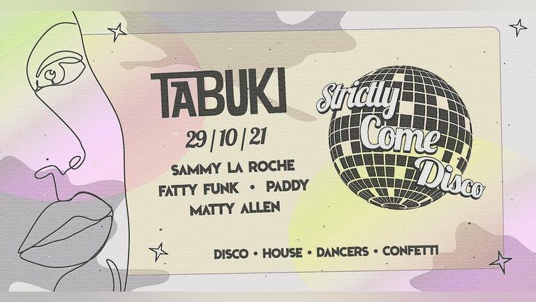 TABUKI: Strictly Come Disco