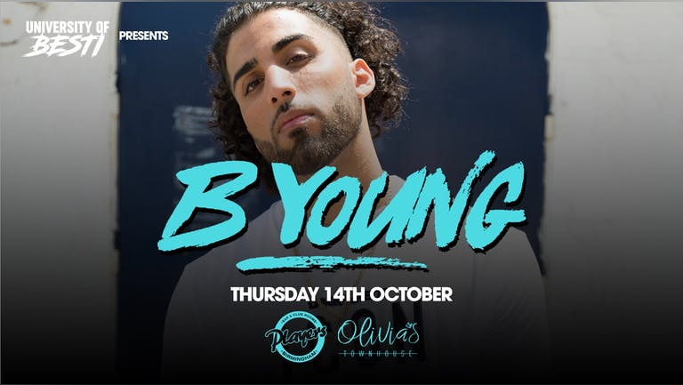University Of Besti x B Young live - Players & Olivias [LAST 100 TICKETS]