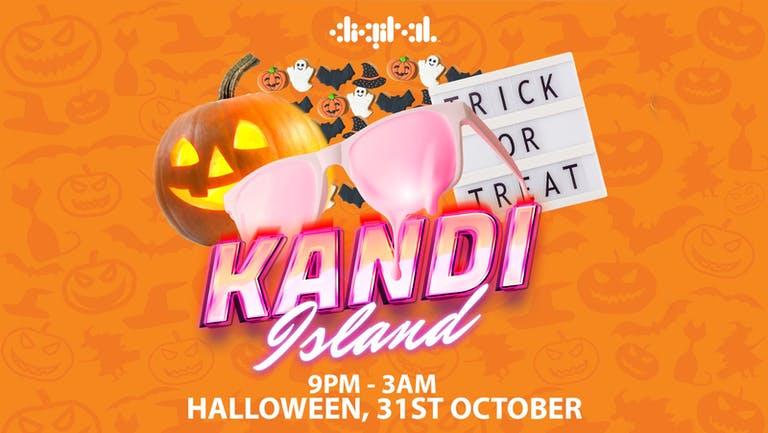 KANDI ISLAND TRICK OR TREAT HALLOWEN SPECIAL   DIGITAL   31.10.21