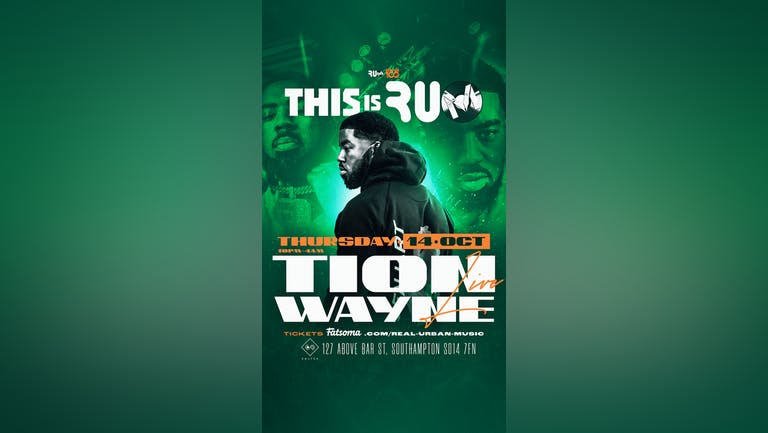 100 £10 TICKETS VALID BEFORE 11 PMTHIS IS R.U.M : TION WAYNE LIVE