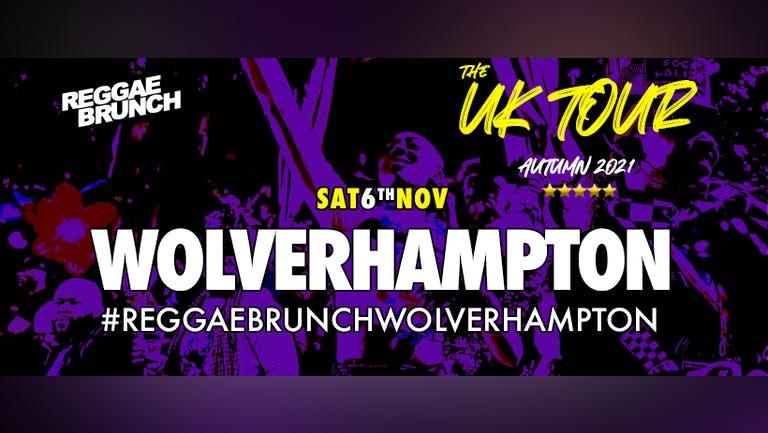 The Reggae Brunch - UK Tour Wolverhampton