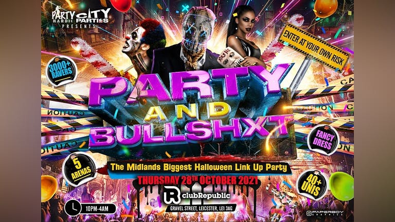Party and Bullshxt - 3000+ Ravers This Halloween