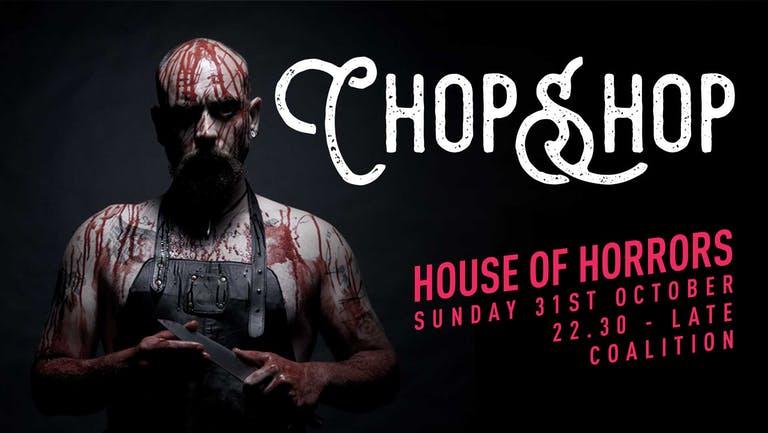 Chop Shop   Halloween House of Horrors