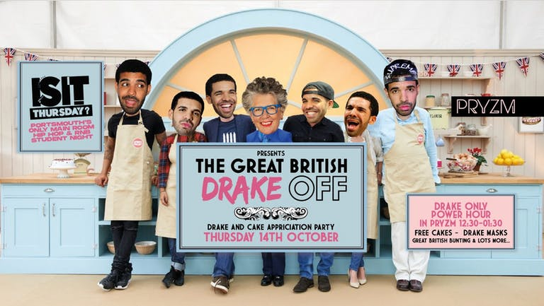 IS IT Thursday? Great British DRAKE OFF! Portsmouth's Biggest Student Night!