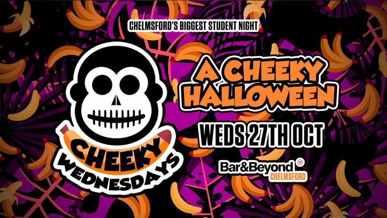 A Cheeky Halloween • Wednesday 27th October / Halloween 2021!