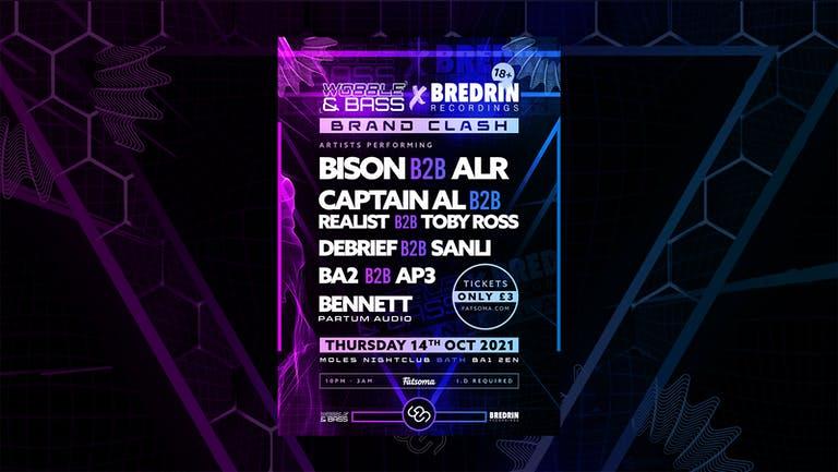 Wobble&Bass x Bredrin Recording: Bison B2B ALR, Toby Ross + More