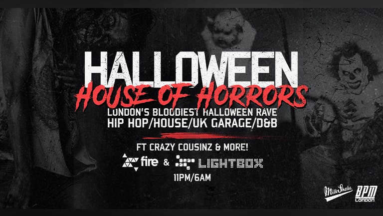 Halloween House Of Horrors Rave - ft Crazy Cousinz  + Special Guests
