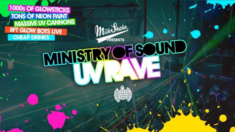 The Milkshake, Ministry of Sound UV Rave ⚡