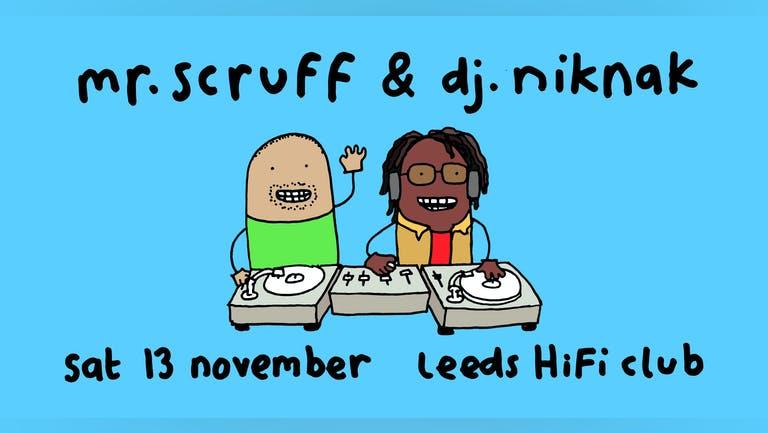 Hifi presents: Mr Scruff & DJ Nik Nak