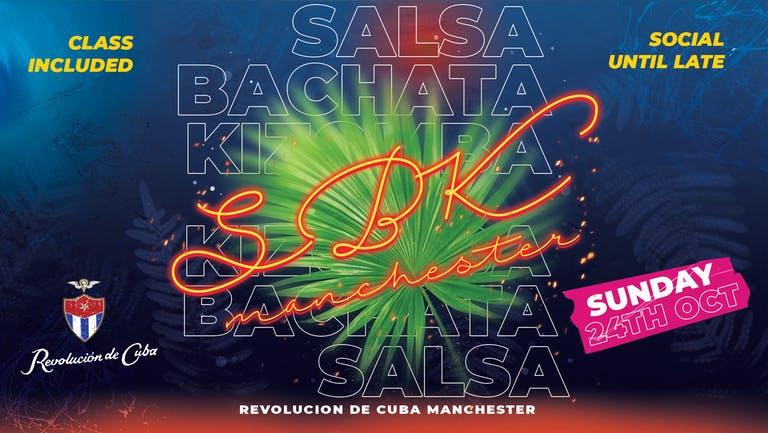 SBK MANCHESTER   Sunday 24th October - Revolucion de Cuba