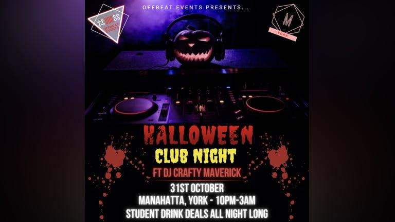 Halloween Club Night ft DJ Crafty Maverick