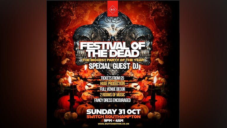 Festival of the Dead Halloween w/ Special Guest DJ