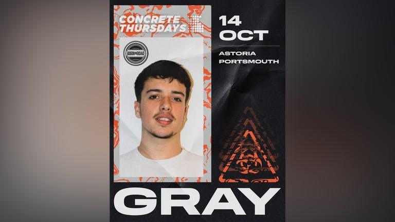 Gray (Born on Road) - Concrete Thursdays