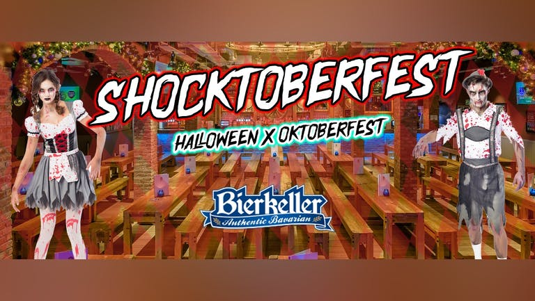 🥨🎃🍻SHOCKTOBERFEST - HALLOWEEN X OKTOBERFEST🍻👻🇩🇪 BIERKELLER!