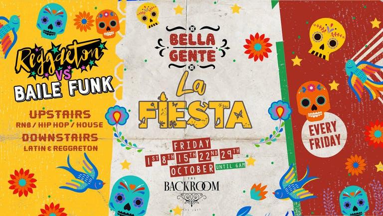 Bella Gente - La Fiesta - Reggaeton x Baile Funk | Friday 15th October