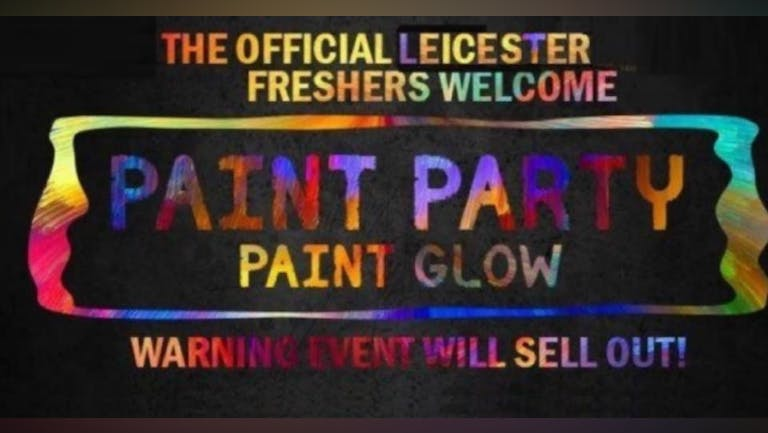 Leicester`s Freshers UV Paint Party 2021