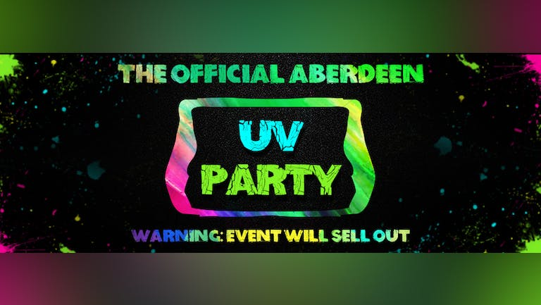 Aberdeen`s Freshers UV Paint Party 2021