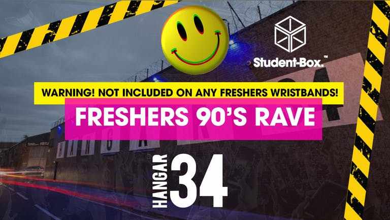 Liverpool Freshers 2021 - 90's Rave - Now 90% Sold Out! [Student Box]