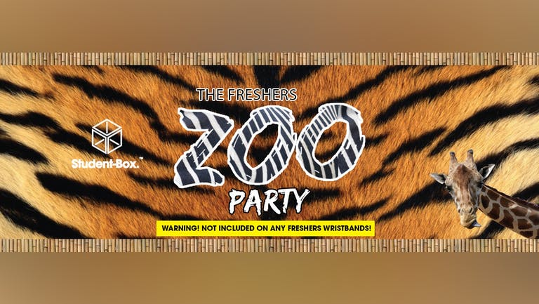 ZOO - 95% Sold Out! Liverpool Freshers 2021! [Student Box]