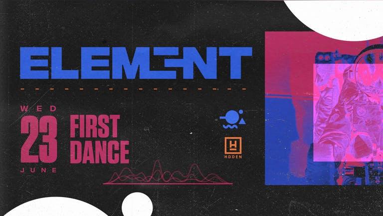 Element. First Dance | Hidden