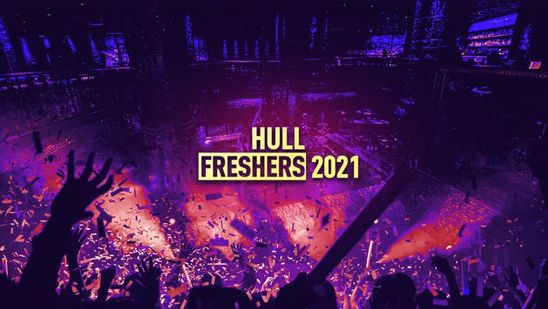 Hull Freshers 2021 - FREE SIGN UP!