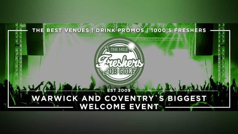 Warwick and Coventry`s Biggest Welcome Party// The Mile Freshers Pub Golf 2021