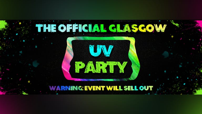 Glasgow UV Party 2021