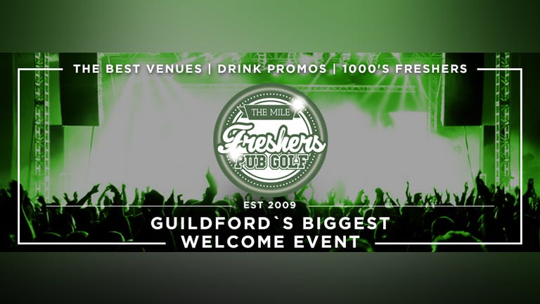 Surrey`s Biggest Welcome Party// The Mile Freshers Pub Golf 2021