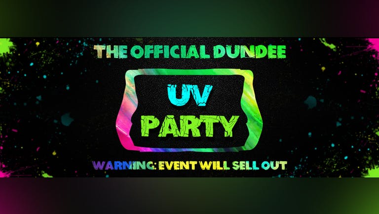 Dundee`s Freshers UV Paint Party 2021