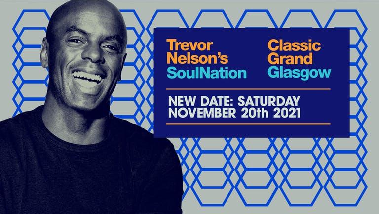 Trevor Nelson's Soul Nation | GLASGOW  (ON SALE NOW!)