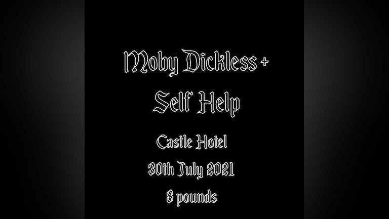 Sabotage Presents: Moby Dickless  + Self Help Live at The Castle Hotel