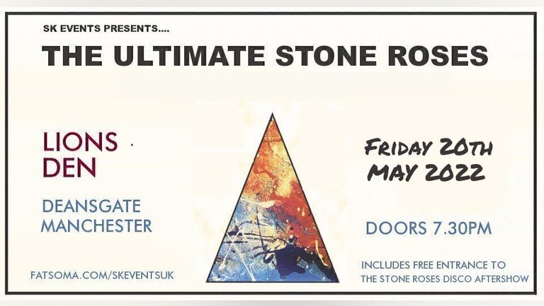 The Ultimate Stone Roses - Live In Manchester
