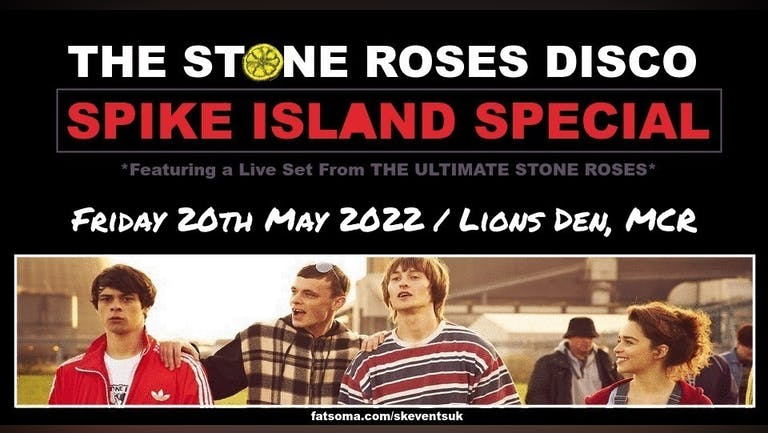 The Stone Roses Disco - Spike Island Special