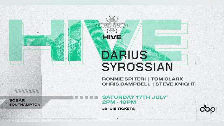HIVE Garden - DARIUS SYROSSIAN - Sat 7th August - 50 TIXS ADDED