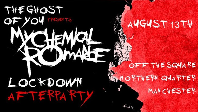 My Chemical Romance Lockdown Afterparty - Manchester