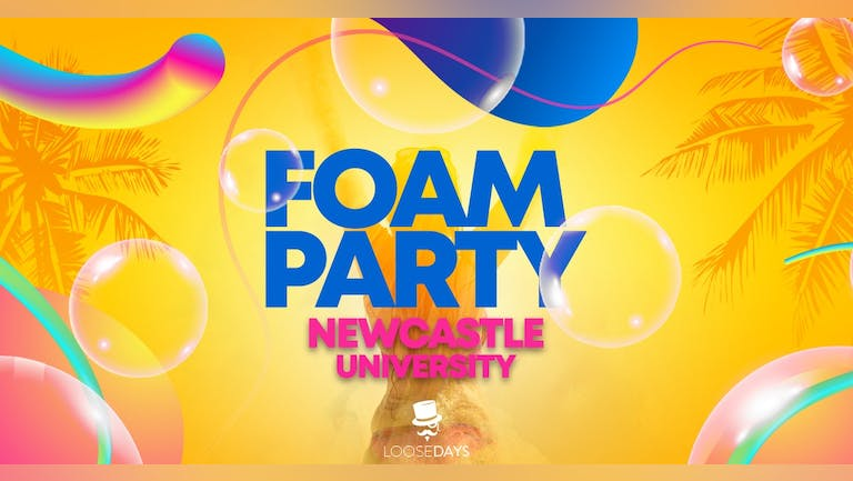 The Loosedays Foam Party | 19th October