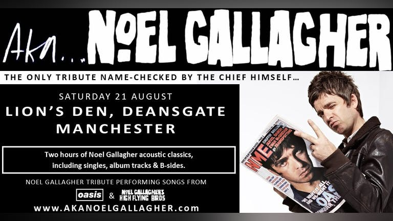 Aka Noel Gallagher Live In Manchester
