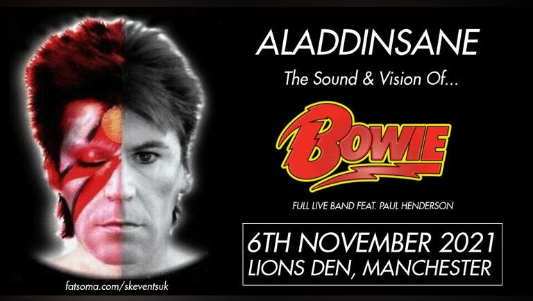 Aladdinsane - The Sound & Vision Of Bowie - Live In Manchester (Full Band Tribute)