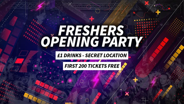 Freshers Opening Party   First 200 FREE TICKETS