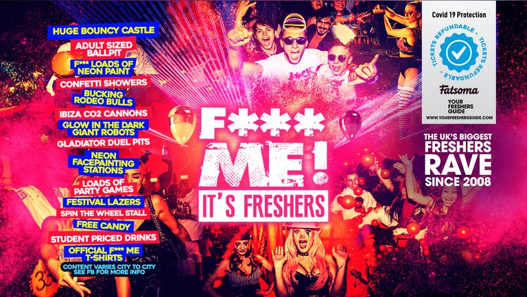 F*CK ME It's Freshers   Brighton Freshers 2021 - Tickets SELLING FAST!