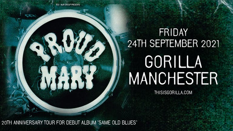 Proud Mary - 20th Anniversary Tour