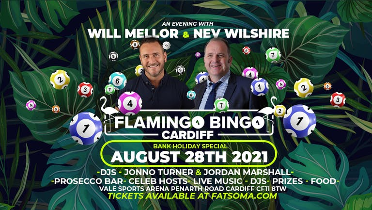 Flamingo Bingo Cardiff with Will Mellor & Nev Wiltshire !