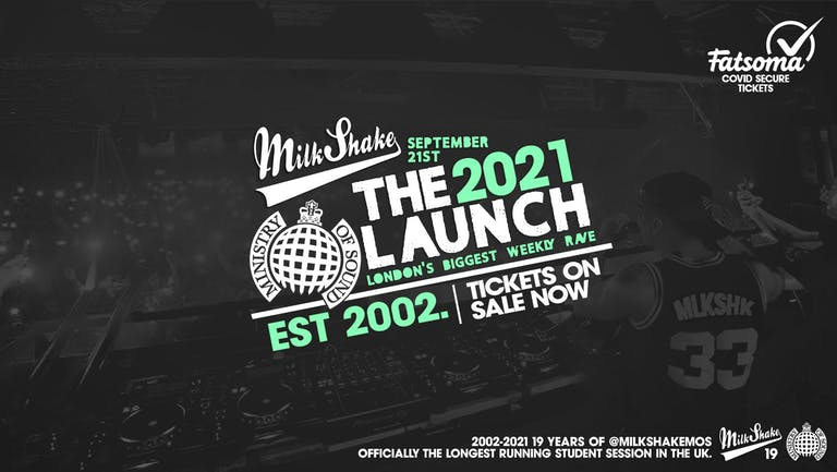 Ministry of Sound, Milkshake - Official London Freshers Launch 2021 🔥