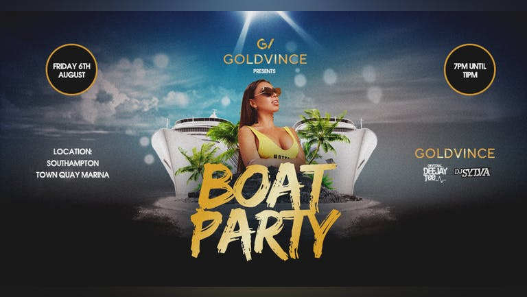 GoldVince Boat Party (Southampton)