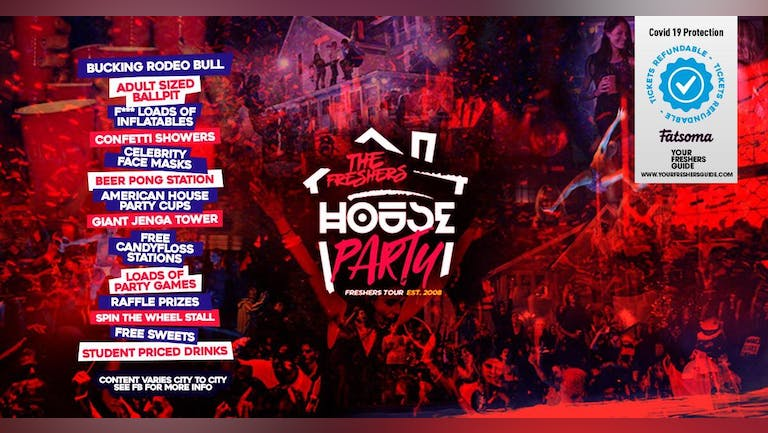 The Freshers House Party   Cardiff Freshers 2021 - Clubbing is BACK!