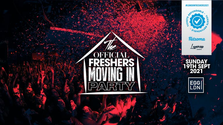 ⚠️LAST 100 TICKETS ⚠️ TONIGHT - THE 2021 OFFICIAL LONDON FRESHERS MOVING IN PARTY AT EGG LONDON // FRESHERS WEEK 1 DAY 1