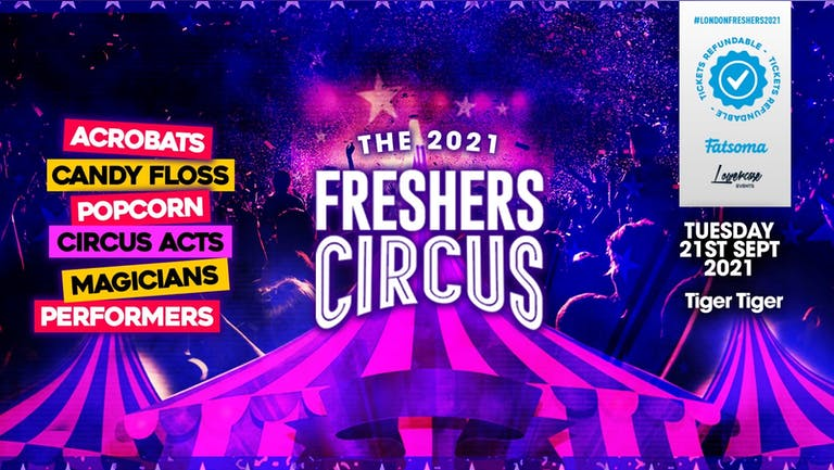⚠️TONIGHT⚠️ THE 2021 LONDON FRESHERS CIRCUS AT TIGER TIGER LONDON // FRESHERS WEEK 1 DAY 3